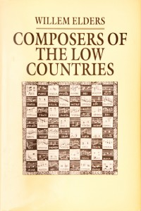 Composers of the Low Countries - Willem Elders