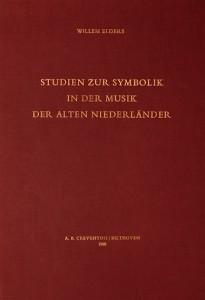 Studien zur Symbolik in der Musik der alten Niederländer - Willem Elders