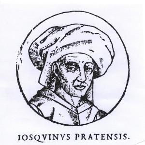 Josquin des Prez - Josquinus Pratensis